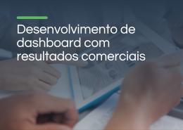 Dashboard com resultados comerciais
