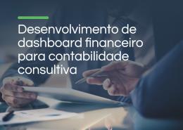 Dashboard financeiro para contabilidade consultiva