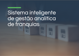 Sistema inteligente de gestão analítica de franquias